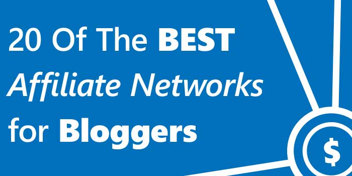 best-affiliate-networks-for-bloggers